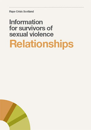 Relationships: information for survivors of sexual violence