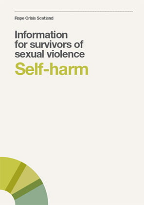 Self -Harm: information for survivors of sexual violence