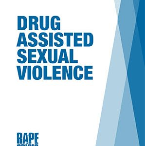 Drug Assisted Sexual Violence
