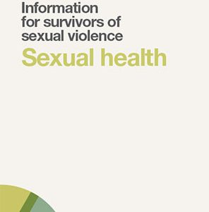 Sexual health: information for survivors of sexual violence